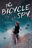 The Bicycle Spy (Scholastic Press Novels)
