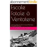 Escale fatale à Ventotene: Les Enquêtes du Commissaire Rameau (nouvelle édition)
