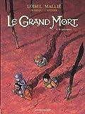 Le Grand Mort - Tome 08: Renaissance