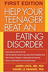 Help Your Teenager Beat an Eating Disorder Paperback
