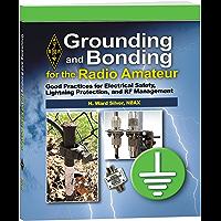 Grounding and Bonding for the Radio Amateur (English Edition)