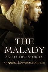The Malady and Other Stories: An Andrzej Sapkowski Sampler Kindle Edition