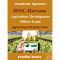 Haryana Agriculture Development Officer Exam: Agriculture Practice Sets With Answers (Government Exams)