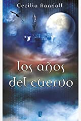 Los años del cuervo (Las Tormentas del Tiempo 3) (Spanish Edition) Formato Kindle