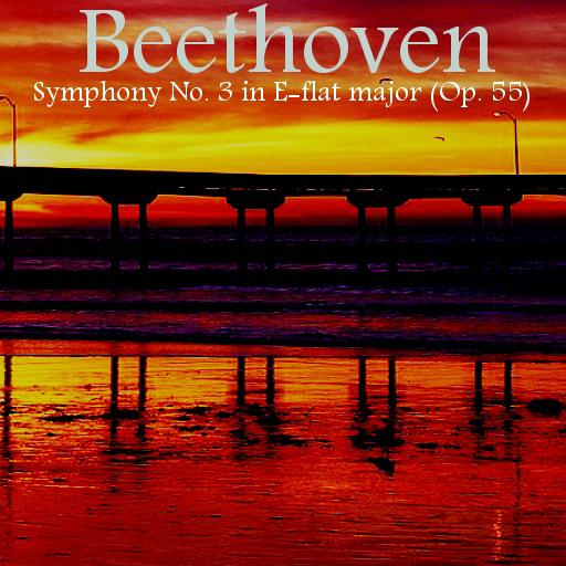 Beethoven's Symphony No. 3 in E-flat major  Op. 55