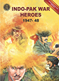 Indo-Pak War Heroes: 1947-48