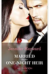 Married For His One-Night Heir (Mills & Boon Modern) (Secret Heirs of Billionaires, Book 19) Kindle Edition