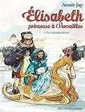 Le Traîneau doré: Elisabeth, princesse à Versailles - tome 5