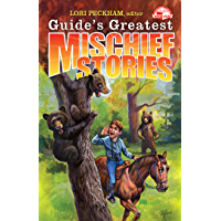 Guide's Greatest Mischief Stories