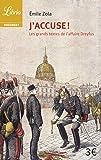 J'accuse ! : Et autres textes sur l'affaire Dreyfus