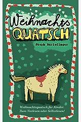 Weihnachtsquatsch Kindle Ausgabe