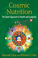 Cosmic Nutrition: The Taoist Approach to Health and Longevity Paperback