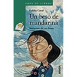 Un beso de mandarina (LITERATURA INFANTIL - Sopa de Libros)