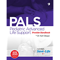 Pediatric Advanced Life Support (PALS) Certification Course Kit - Including Practice tests - Review of BLS and detailed instruction of PALS algorithms - A complete PALS course on the NHCPS website