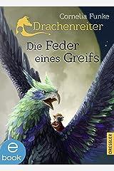 Die Feder eines Greifs (Drachenreiter 2) Kindle Ausgabe