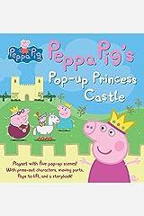 Peppa Pig's Pop-Up Princess Castle Hardcover