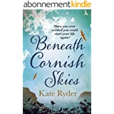 Beneath Cornish Skies: An International Bestseller - A heartwarming love story about taking a chance on a new beginning (Engl