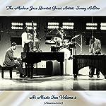 The Modern Jazz Quartet At Music Inn Volume 2 (feat. John Lewis / Milt Jackson) [Remastered 2018]