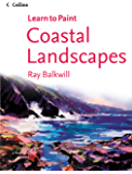 Coastal Landscapes (Collins Learn to Paint) (English Edition)