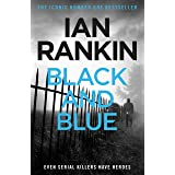 Black And Blue: From the Iconic #1 Bestselling Writer of Channel 4's MURDER ISLAND (Inspector Rebus Book 8) (English Edition)