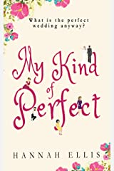 My Kind of Perfect (Friends Like These Book 3) Kindle Edition