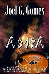 A SOPA: Um conto sobre decisões e consequências, papéis atribuídos e objectos estranhos em sopas (Portuguese Edition) Kindle Edition