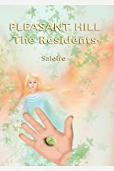 Pleasant Hill - The Residents Kindle Edition