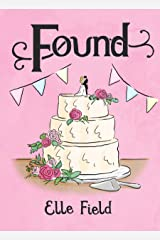 Found: (Arielle Lockley 3) (Arielle Lockley Series) Kindle Edition