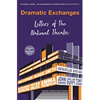Dramatic Exchanges: Letters of the National Theatre