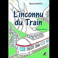 L'inconnu du Train: Roman Jeunesse