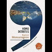 Homo detritus - Critique de la société du déchet (Anthropocène)