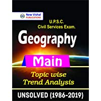 IAS Geography (Main) Topicwise Unsolved Papers (1986-2019)