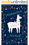 Weihnachten mit Werwolf: ... und 2 Lamas