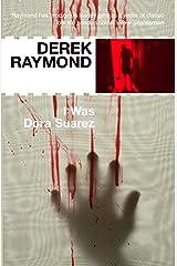 I Was Dora Suarez: Factory 4 Kindle Edition