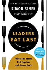 Leaders Eat Last: Why Some Teams Pull Together and Others Don't Taschenbuch