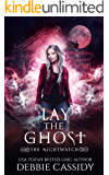 Lay the Ghost (The Nightwatch Book 4)