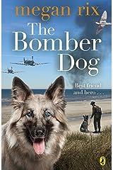 The Bomber Dog Kindle Edition