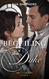 Beguiling The Duke (Mills & Boon Historical) (Breaking the Marriage Rules)