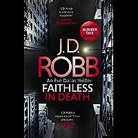Faithless in Death: An Eve Dallas thriller (Book 52) (English Edition)