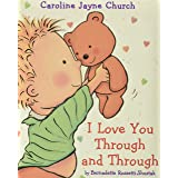 I Love You Through and Through (Caroline Jayne Church)