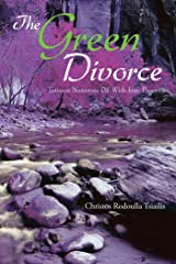 The Green Divorce: Tatiana Naturova off with Ivan Pagonov Kindle Edition