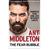 The Fear Bubble: Harness Fear and Live Without Limits (English Edition)