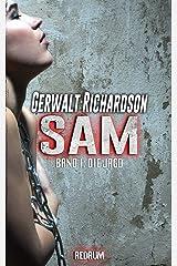Sam: Die Jagd - Ein packender SM-Thriller (Die Abenteuer der bemerkenswerten Sam Coen 1) Kindle Ausgabe