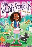 The Wish Fairy #1: Too Many Cats!
