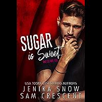 Sugar is Sweet (English Edition)