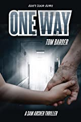 One Way (Sam Archer Book 5) Kindle Edition