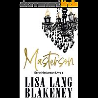 Masterson: Série Masterson Livre 1 (The Masterson Series (French Edition))