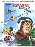 """Une aventure """"Classic"""" de Tanguy et Laverdure, Tome 3 : Coups de feu dans les Alpes"""