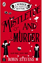 Mistletoe and Murder: A Murder Most Unladylike Mystery Paperback
