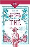 La Petite Histoire du thé (Mémo t. 1244)